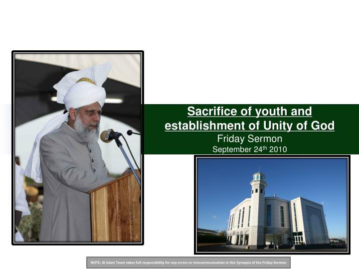 sacrifice of youth and establishment of unity of god friday sermon september 24 th 2010 n.