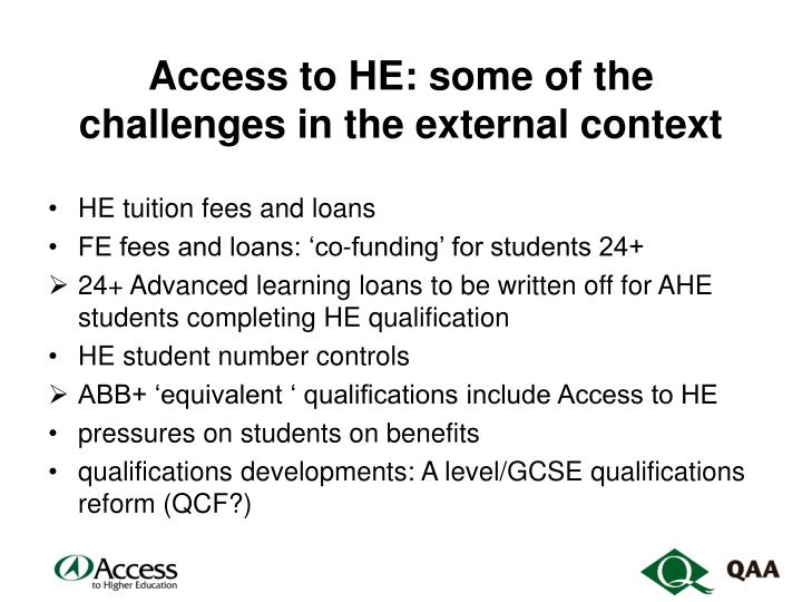 Access to he some of the challenges in the external context