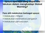 upaya apa saja yang dapat kita lakukan dalam menghadapi global warming