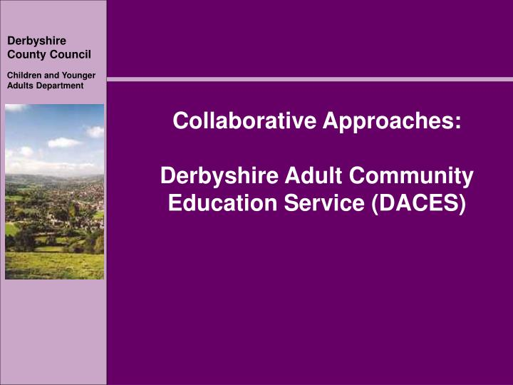 collaborative approaches derbyshire adult community education service daces n.