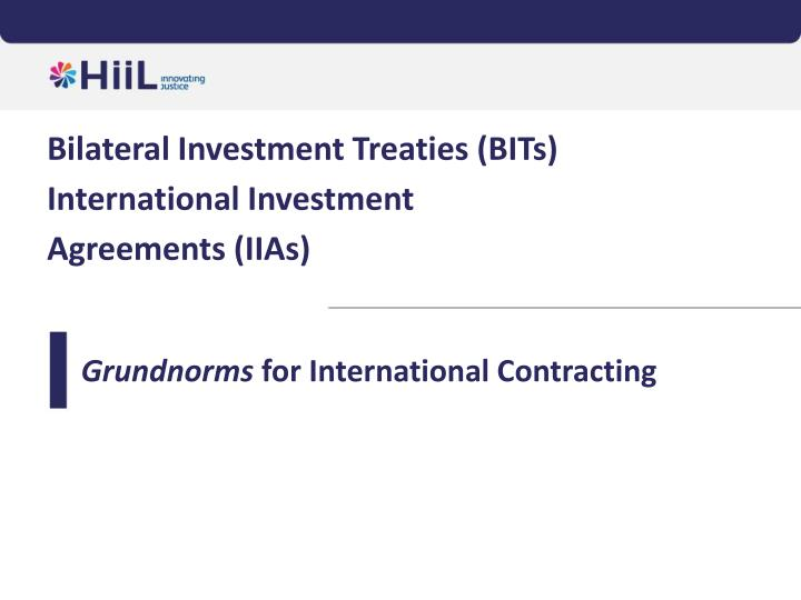 Bilateral Investment Treaties (BITs)