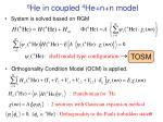 6 he in coupled 4 he n n model