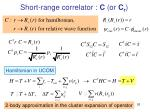 short range correlator c or c r1
