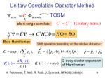 unitary correlation operator method