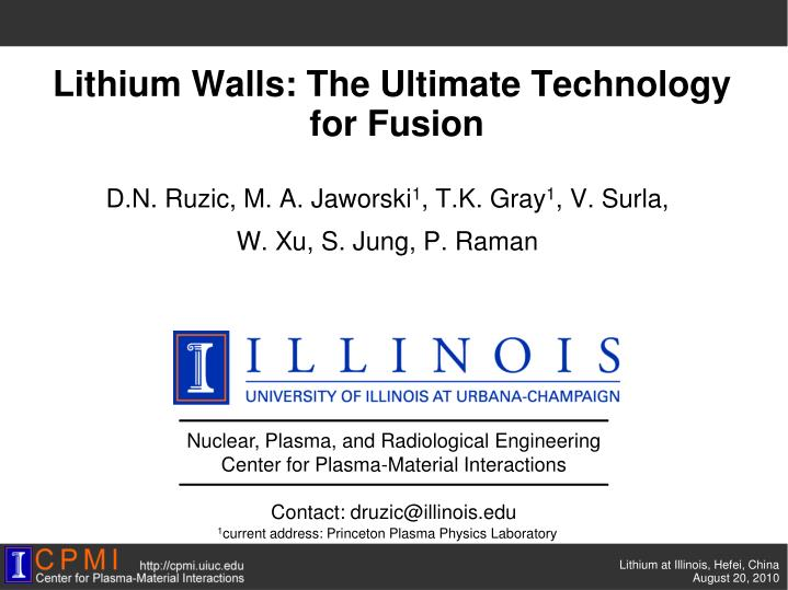 Lithium walls the ultimate technology for fusion