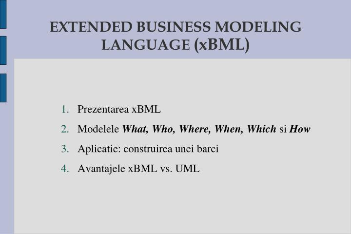 EXTENDED BUSINESS MODELING LANGUAGE