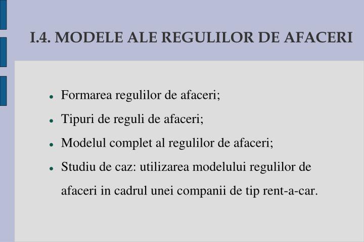 I.4. MODELE ALE REGULILOR DE AFACERI