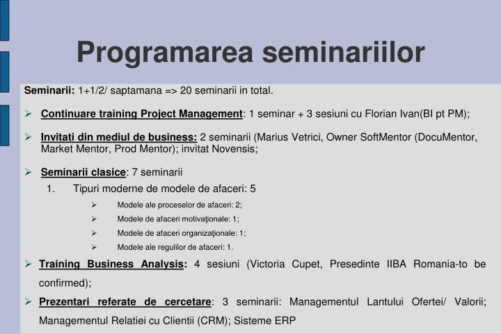 Programarea seminariilor