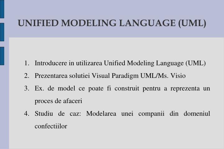 UNIFIED MODELING LANGUAGE (UML)