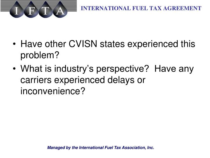 Have other CVISN states experienced this problem?
