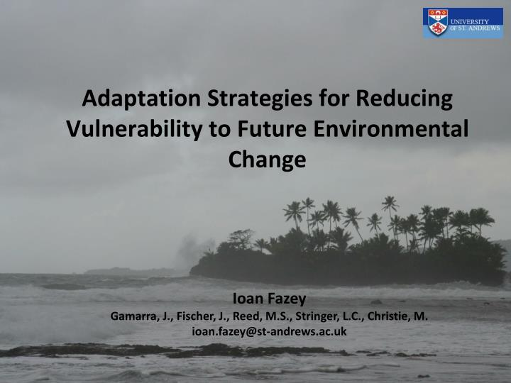 adaptation strategies for reducing vulnerability to future environmental change