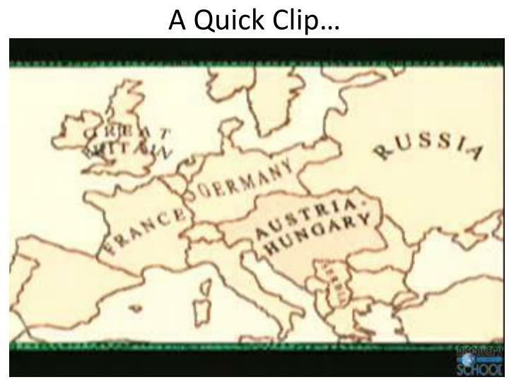 A Quick Clip…