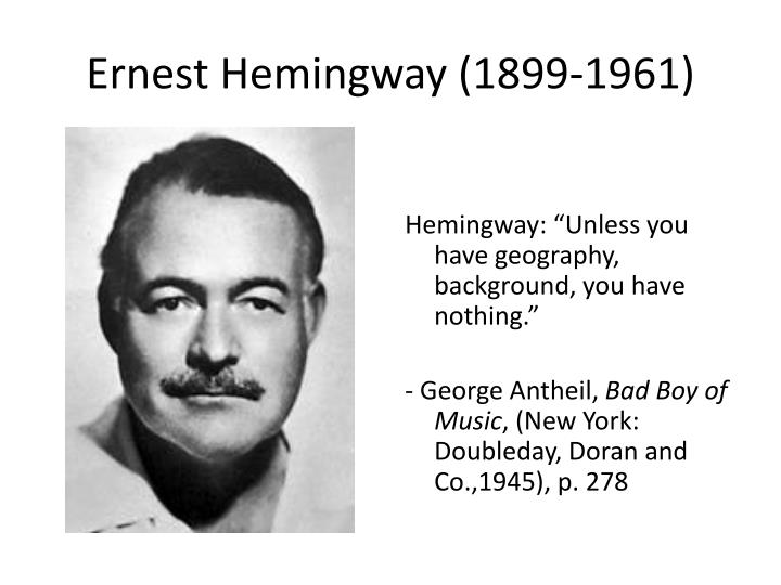 Ernest hemingway 1899 1961