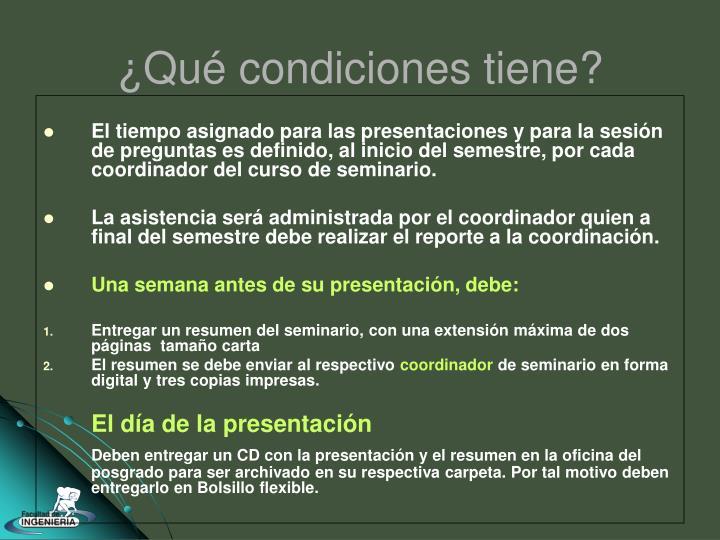El tiempo asignado para las presentaciones y para la sesión de preguntas es definido, al inicio del semestre, por cada coordinador del curso de seminario.