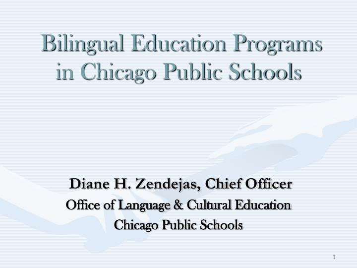 Ppt bilingual education programs in chicago public schools bilingual education programs in chicago public schools toneelgroepblik Gallery
