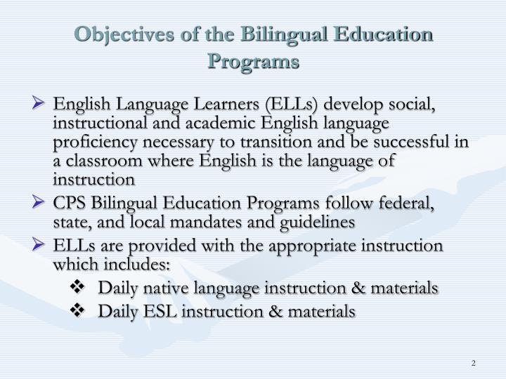 Ppt bilingual education programs in chicago public schools objectives of the bilingual education programs toneelgroepblik Gallery