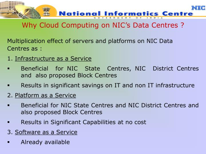 Why Cloud Computing on NIC's Data Centres ?