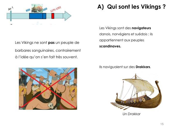 Qui sont les Vikings ?
