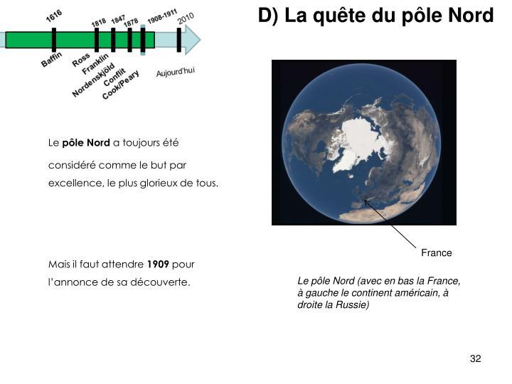 D) La quête du pôle Nord