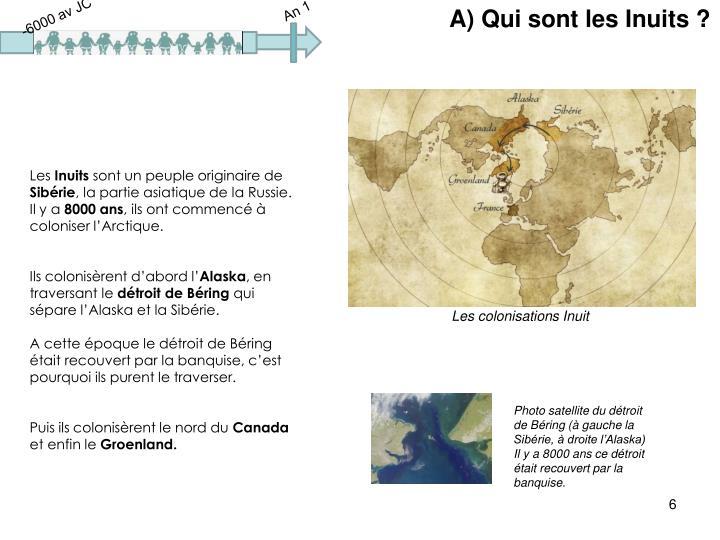 A) Qui sont les Inuits ?