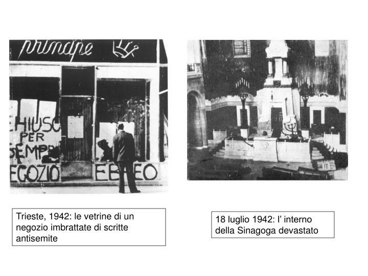 Trieste, 1942: le vetrine di un negozio imbrattate di scritte antisemite