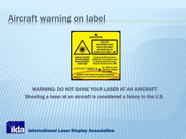 Aircraft warning on label