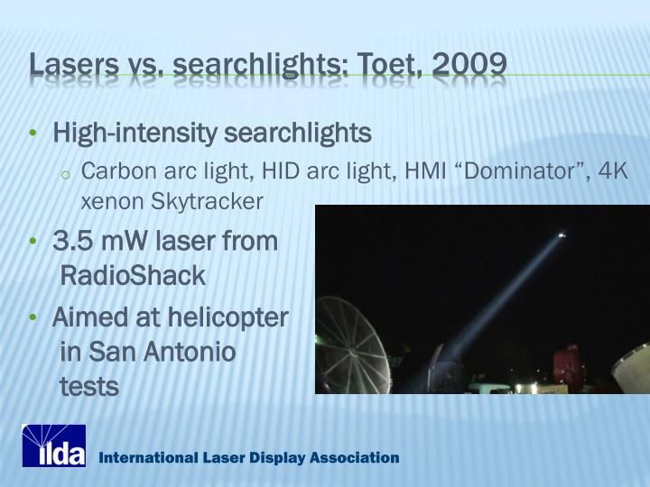 Lasers vs. searchlights: