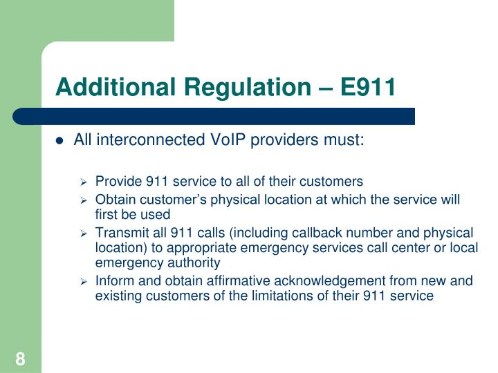Additional Regulation – E911