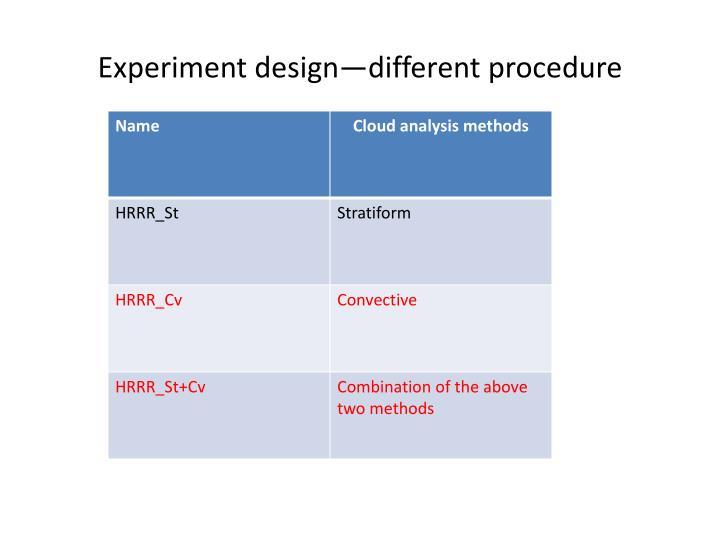 Experiment design different procedure1