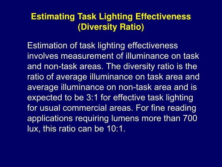Estimating Task Lighting Effectiveness (Diversity Ratio)