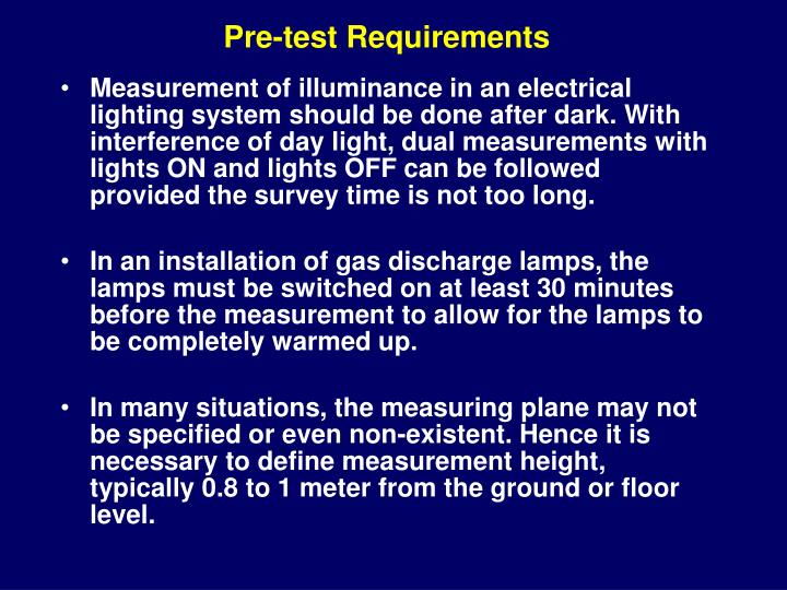 Pre-test Requirements