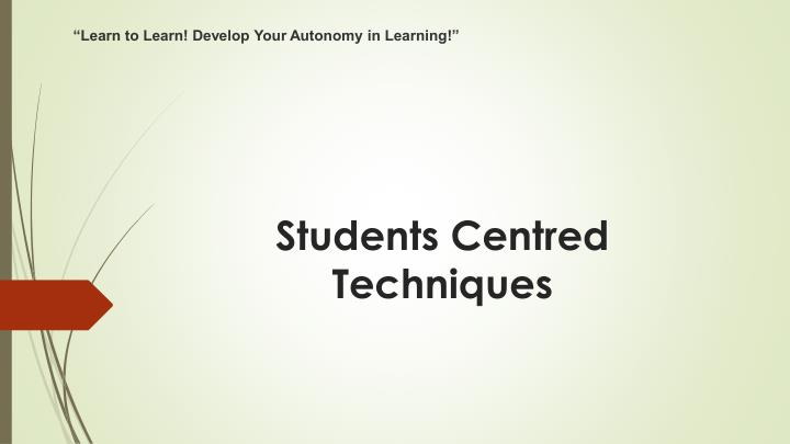 students centred techniques n.