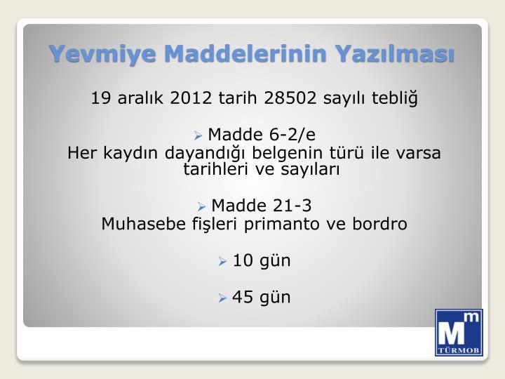 19 aralık 2012 tarih 28502 sayılı tebliğ