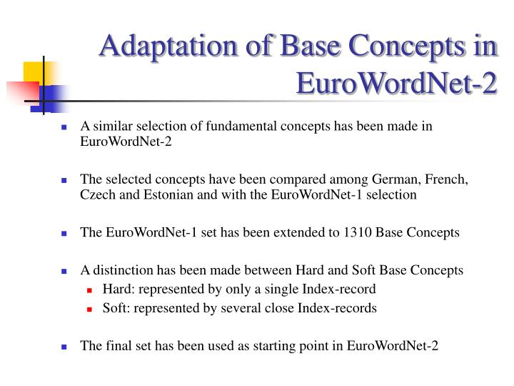 Adaptation of Base Concepts in EuroWordNet-2