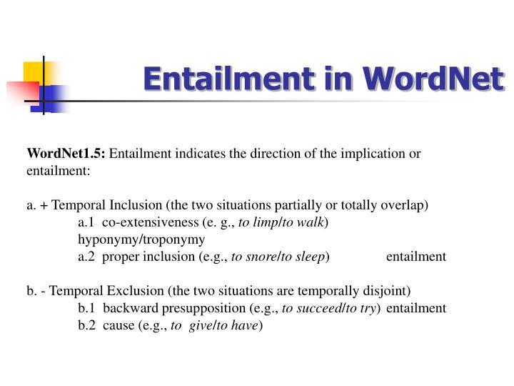 Entailment in WordNet