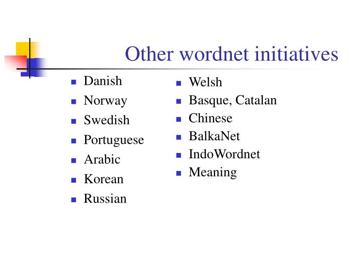 Other wordnet initiatives
