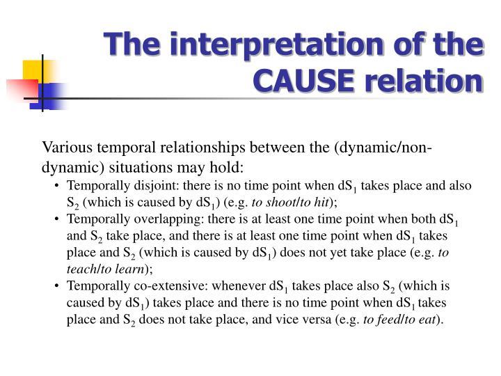 The interpretation of the CAUSE relation