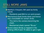 still more jaws
