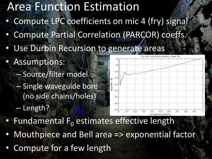 Area Function Estimation