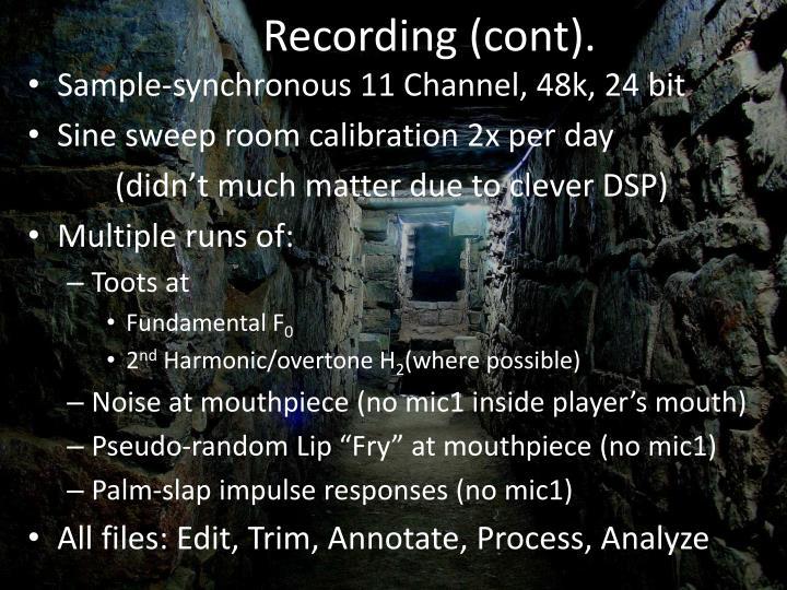 Recording (cont).