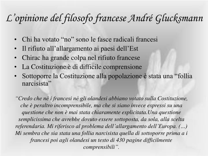 L'opinione del filosofo francese André Glucksmann