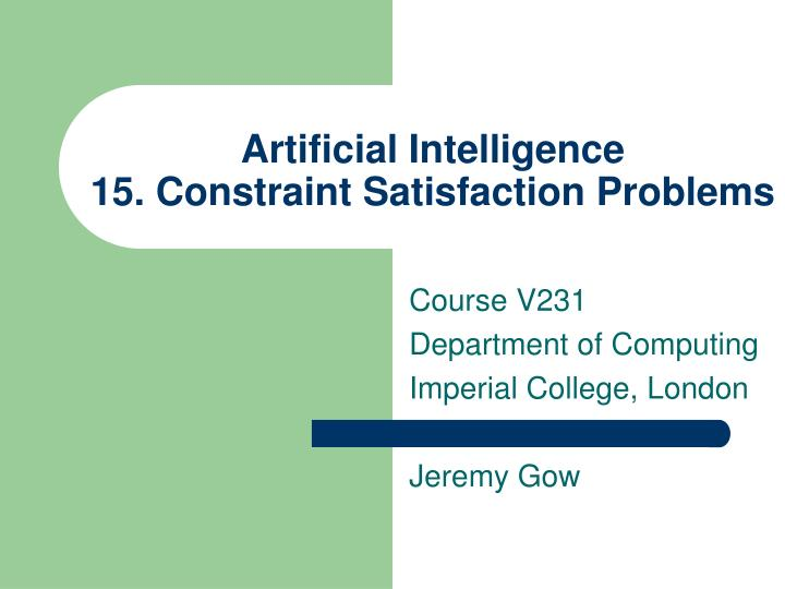 artificial intelligence 15 constraint satisfaction problems n.