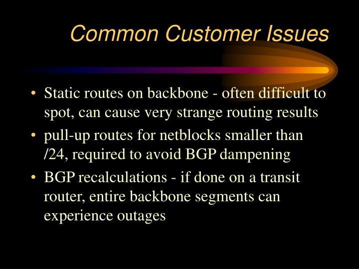 Common Customer Issues