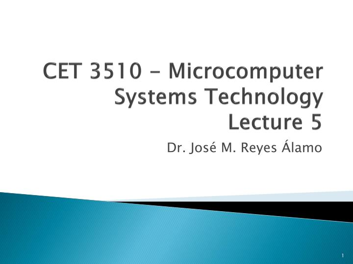 Cet 3510 microcomputer systems technology lecture 5