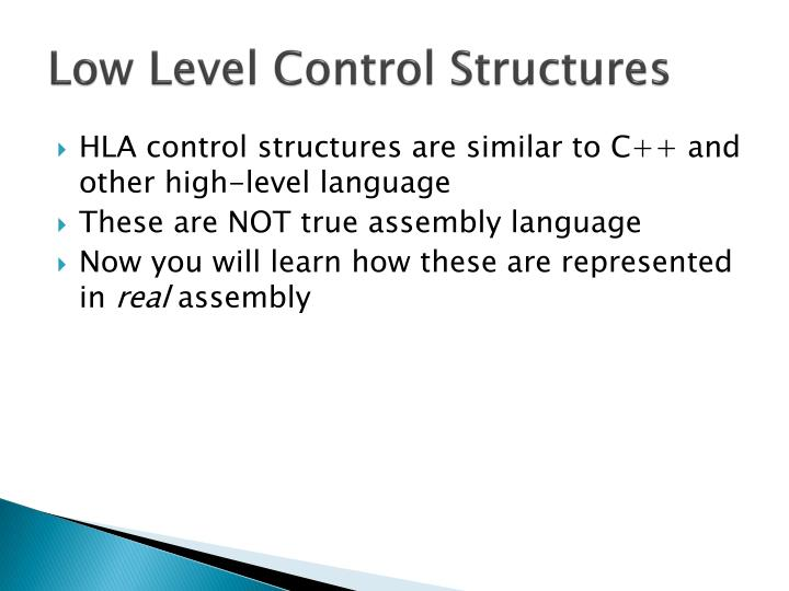 Low Level Control Structures