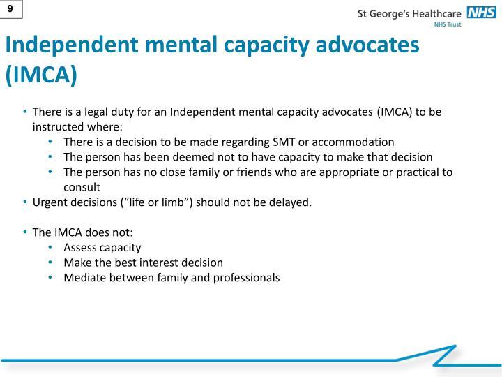 Independent mental capacity advocates (IMCA)