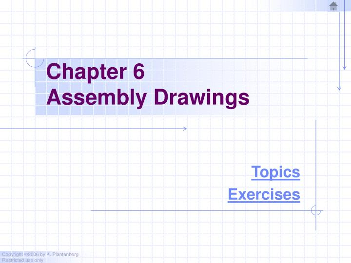 chapter 6 assembly drawings n.
