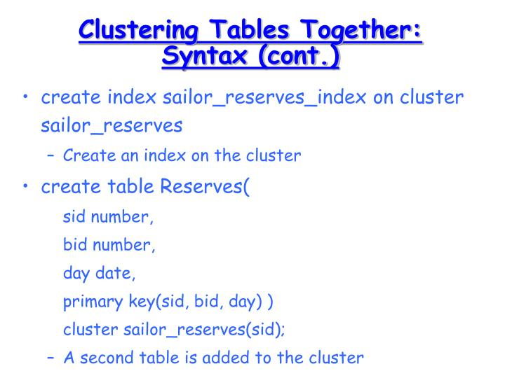 Clustering Tables Together: Syntax (cont.)