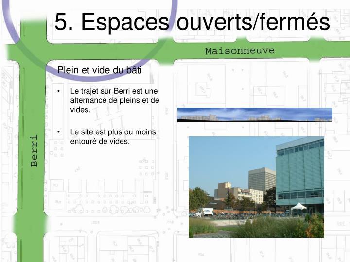 5. Espaces ouverts/fermés