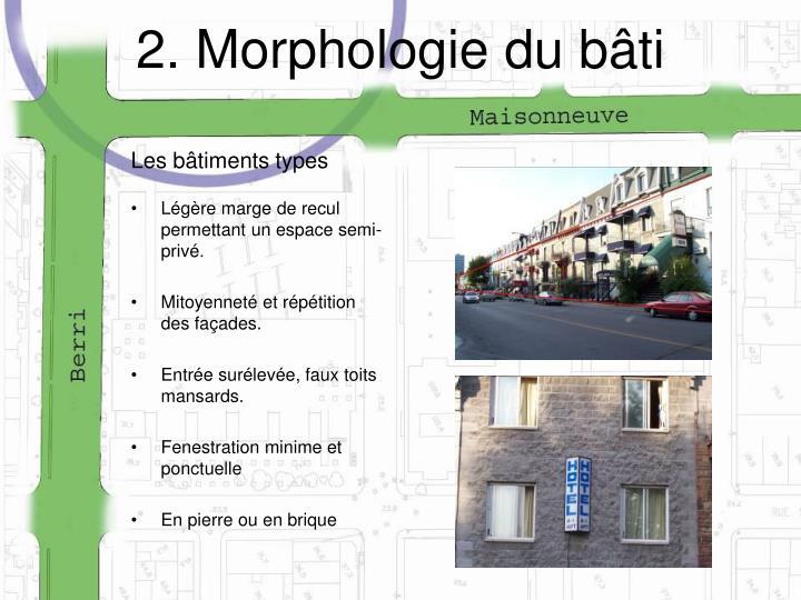 2. Morphologie du bâti